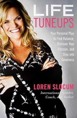 Life Tuneups By Slocum, Loren